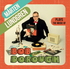 Mårten Lundgren Plays The Music Of Bob Dorough